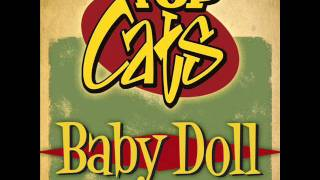 "TOP CATS ""Baby Doll"" (New single February 2012)"