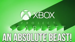 Fear Not, The Xbox Scarlett (Anaconda) Will Be An Absolute Beast!