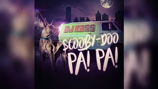 Dj Kass Scooby Doo Pa 39 Pa Aziel Wesley