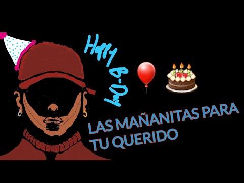 LAS MAÑANITAS - Cisco (cumpleaños) FELIZ CUMPLEAÑOS