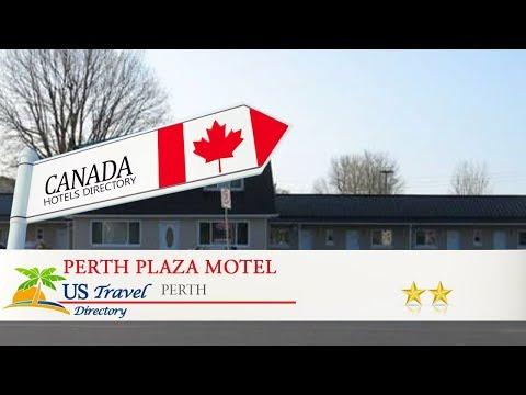 Perth Plaza Motel - Perth Hotels, Canada