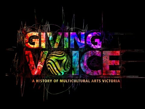 Giving Voice: A history of Multicultural Arts Victoria