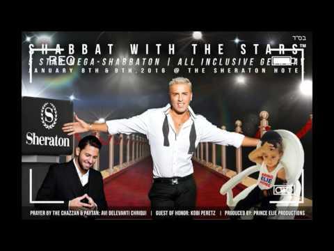 Shabbat With the STARS - Kobi Peretz & Avi Delevanti Chriqui