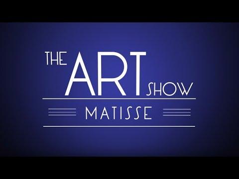 The Art Show: Matisse