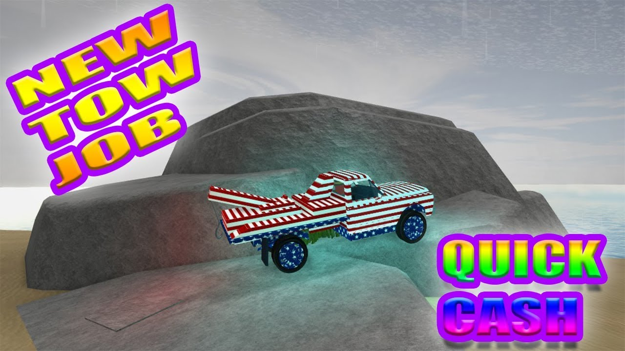 Roblox: Vehicle Simulator] NEW TOW JOB ( QUICK CASH ) - YouTube