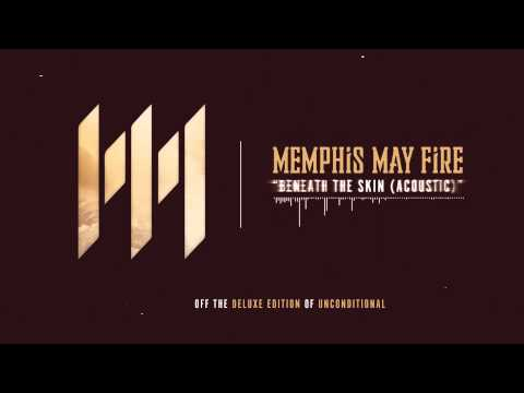 Memphis May Fire - Beneath The Skin (Acoustic)