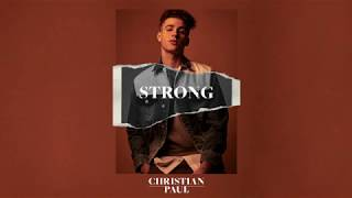 [3.38 MB] Christian Paul - Strong [Official Audio]