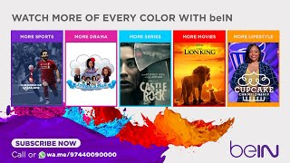Watch More of Every Color with beIN!