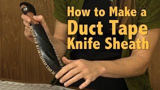 How To Make A DIY Duct Tape Knife Sheath