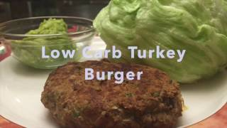 Quick Low Carb Turkey Burger