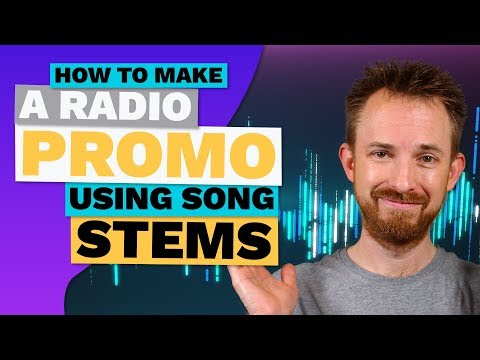 How to Make a Radio Promo Using Song Stems