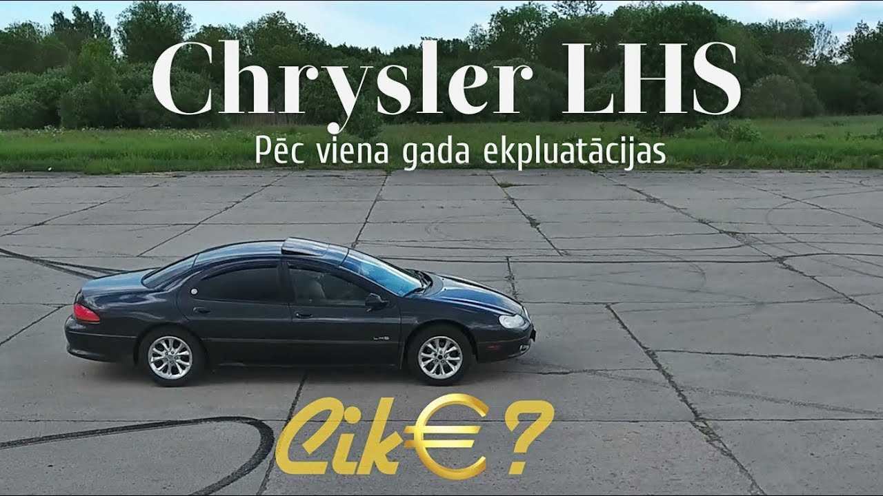 Cik beigās izmaksā Chrysler LHS?
