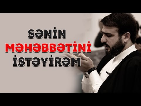 Hacı Ramil - Sənin məhəbbətini istəyirəm