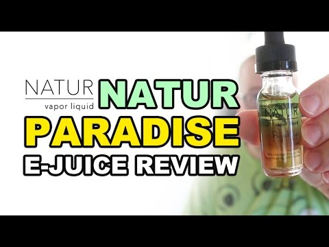 Natur E Juice Review - Paradise!