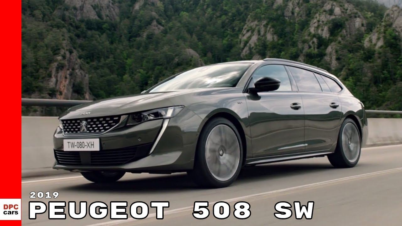 2019 Peugeot 508 Sw Wagon Youtube