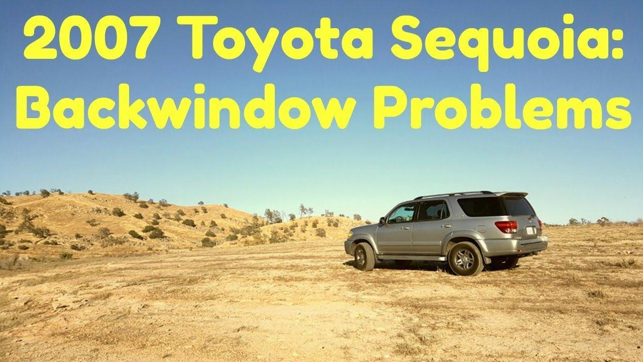 Toyota Sequoia Back Window Problem Youtube