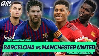 Barcelona 3-0 Manchester United (4-0) | Messi STUNNER Knocks Out Pogba | #ArmchairFans