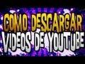 COMO DESCARGAR VIDEOS Y MUSICA GRATIS DE YOUTUBE SIN PROGRAMAS 2013