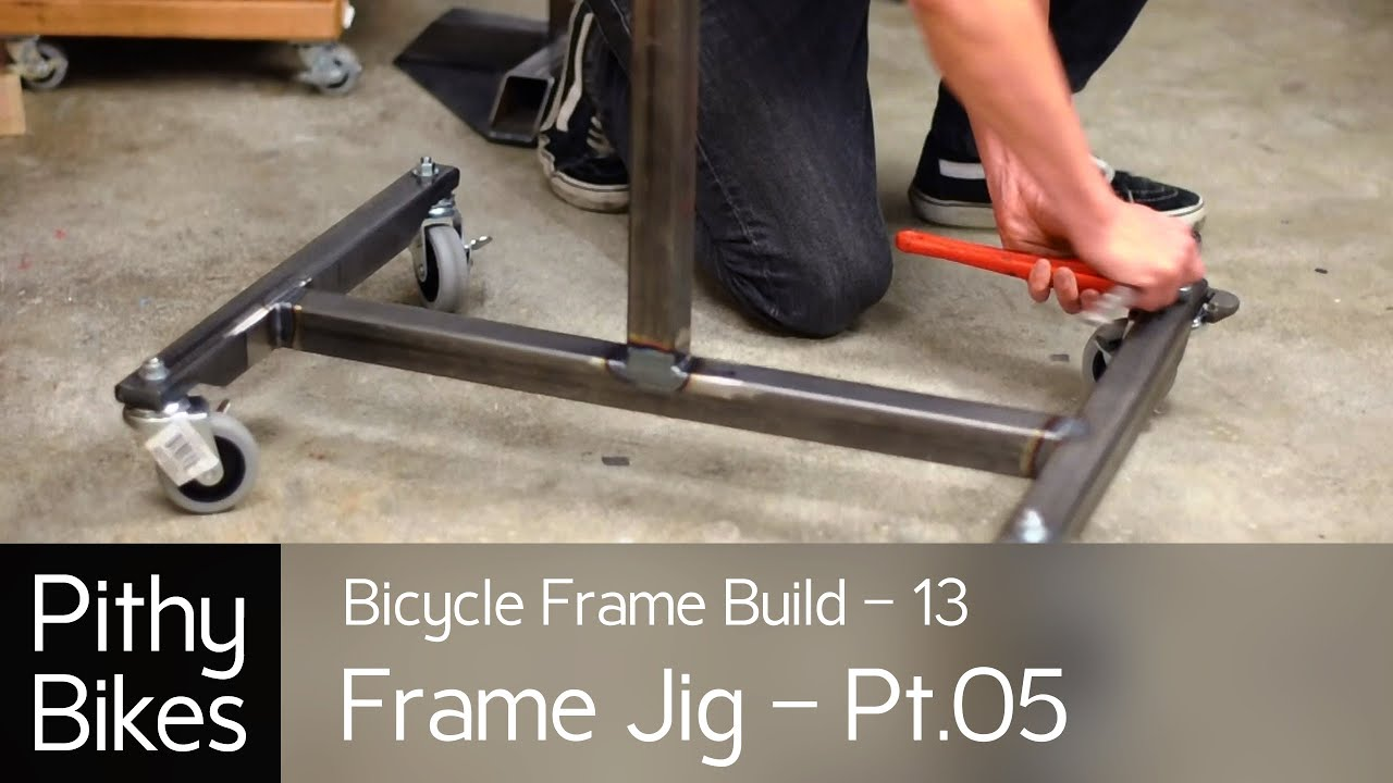 Bicycle Frame Build 13 Frame Jig Pt05 Welding Frame Jig Stand