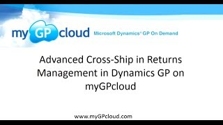 Advanced Cross-Ship with Returns Management in Dynamics GP on myGPcloud