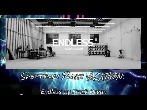Frank Ocean - Endless - Album Review (VACATION SERIES!)