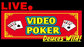Deuces Wild BONUS Poker! Live play