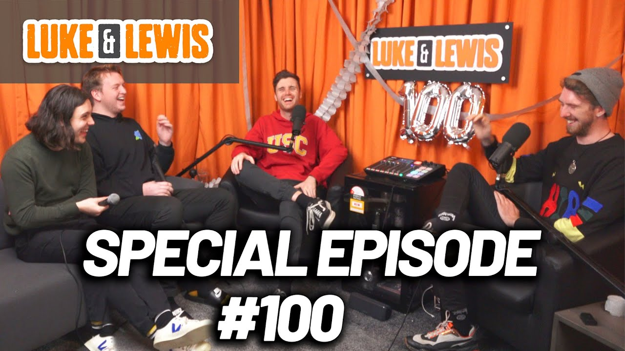 Special Episode 100! - Luke and Lewis #100