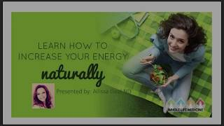 Learn to Increase Your Energy Naturally