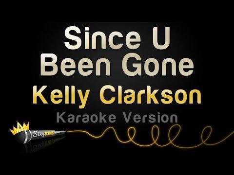Kelly Clarkson  Since U Been Gone Karaoke Version