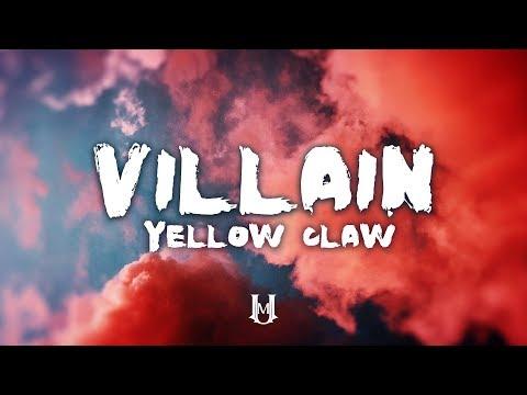 Yellow Claw - Villain Feat. Valentina (Lyrics / Lyric Video)