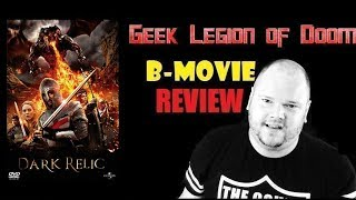 DARK RELIC ( 2010 ) aka Crusades B-Movie Review