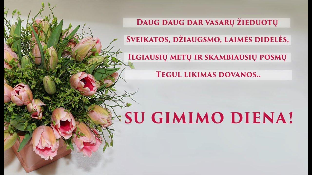 sveikinu su gimimo dienos  u0161vente  u266b u266c u266a