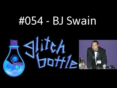 #054 - Unbreaking The Tradition With BJ Swain (Part 1 Of 2) | Glitch Bottle