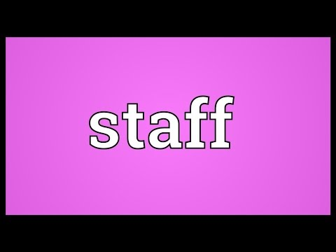 Staff Meaning