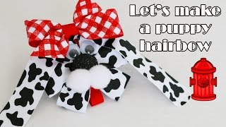 Let's Make A Puppy Hairbow! (dalmation Hair Bow How To)