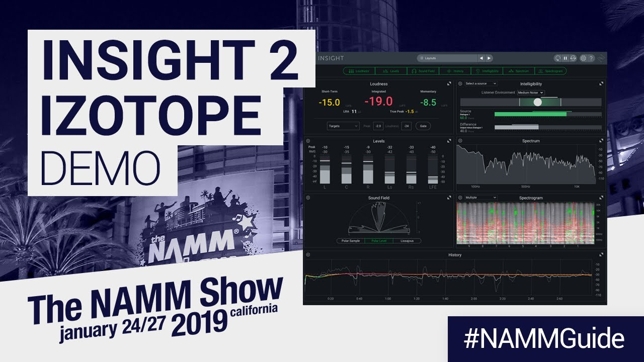 Insight 2 by iZotope   NAMM Show 2019