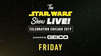 Star Wars Celebration Chicago 2019 Live Stream - Day 1   The Star Wars Show LIVE!