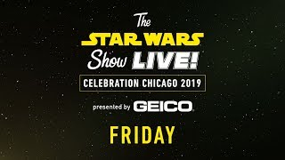Star Wars Celebration Chicago 2019 Live Stream - Day 1 | The Star Wars Show LIVE!