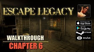 Escape Legacy Chapter 6 Walkthrough Ancient Scrolls Level 6 iOS/Android/PC/Oculus/Cardboard 3D VR HD