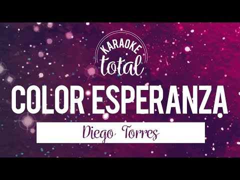 Color Esperanza - Diego Torres - Karaoke Con Coros