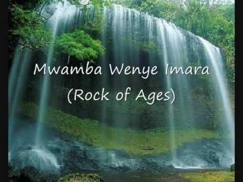 Mwamba Wenye Imara (Rock of Ages)