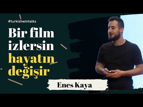 Enes Kaya | Bir film izlersin hayatın değişir