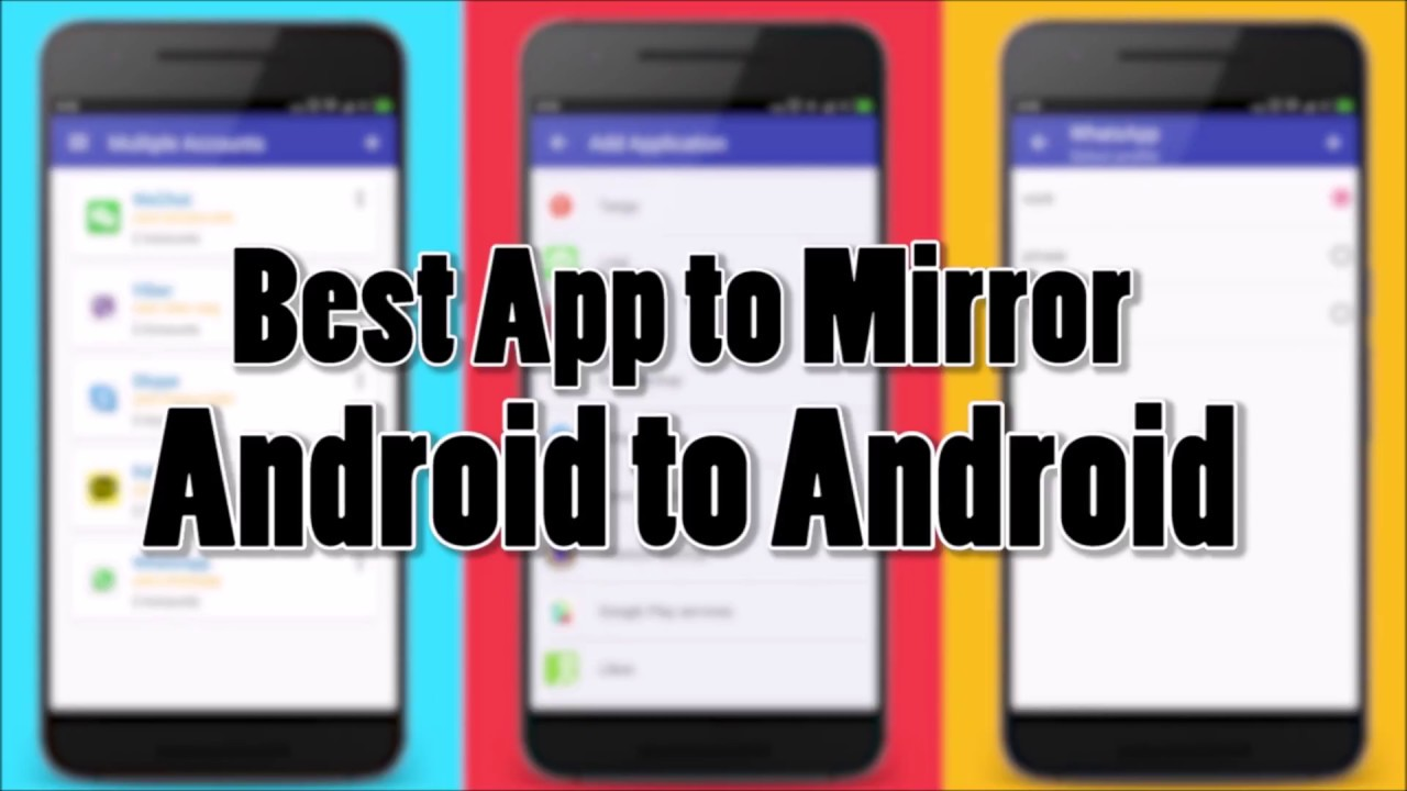 Best App to Mirror Android to Android