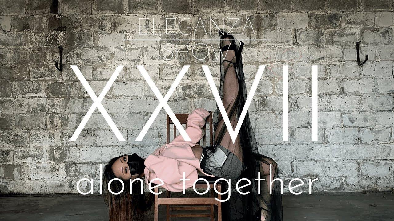 alone together | Eleganza Show 2021