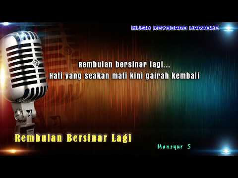 Mansyur S - Rembulan Bersinar Lagi Karaoke Tanpa Vokal