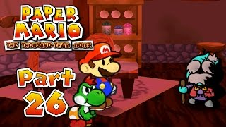 Paper Mario: The Thousand-Year Door - Part 26:  WHY ARE YOU TURNING INTO PIGS?!