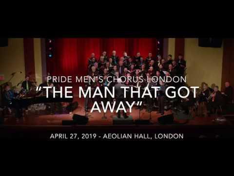 "pride-men's-chorus-london---""the-man-that-got-away""-[a-star-is-born---judy-garland]"