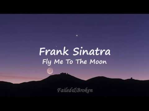 Frank Sinatra - Fly Me To The Moon [Sub. Español e Inglés]