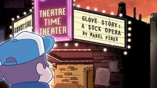 Gravity Falls - Glove Story - A Sock Opera by Mabel Pines