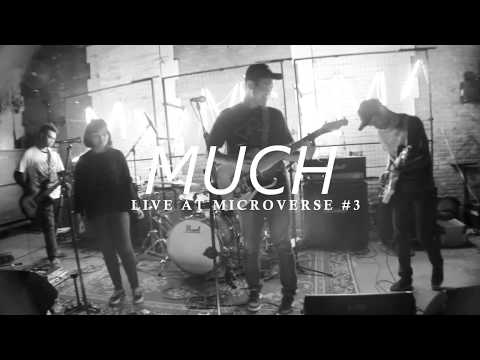 MUCH - Carried Away Live At Microverse #3
